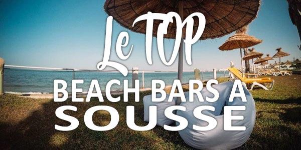 Top des beach bars incontournables à Sousse