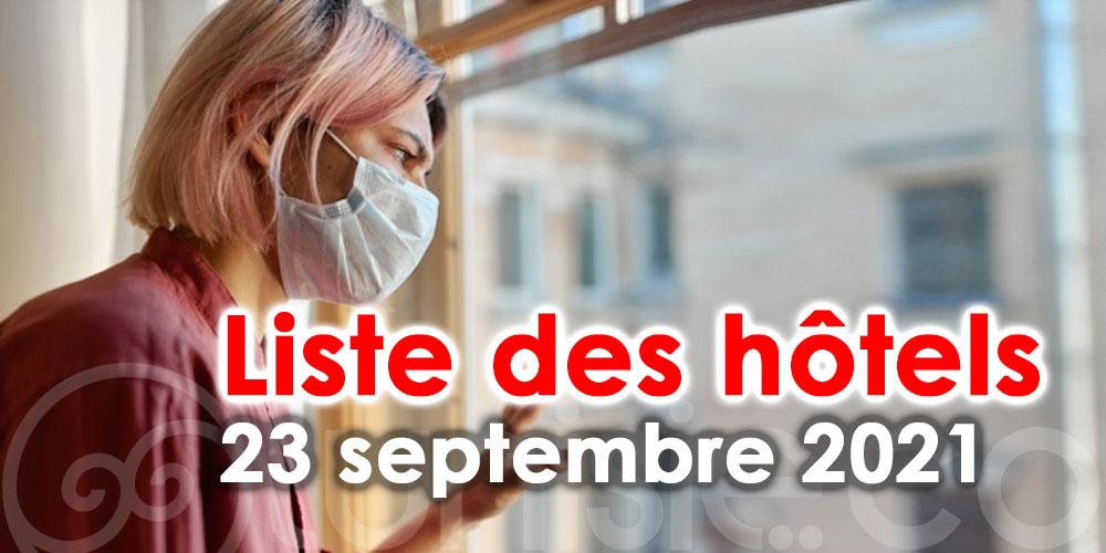 Liste des hôtels pour confinement en Tunisie - 23 Septembre 2021