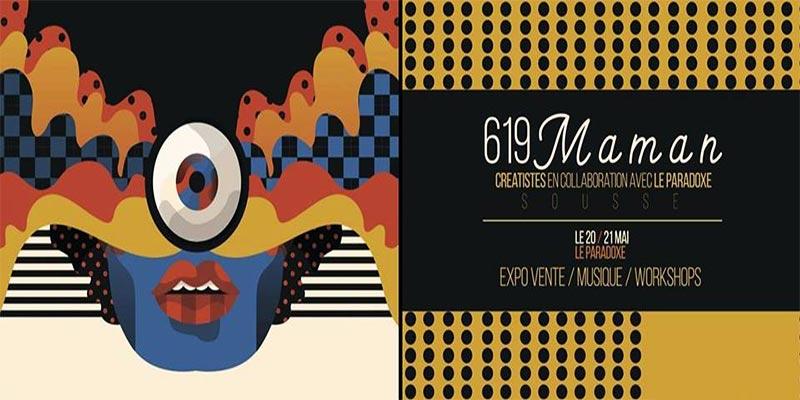 Expo-vente ' 619 Maman ' les 20 et 21 mai à la galerie Le Paradoxe à Sousse