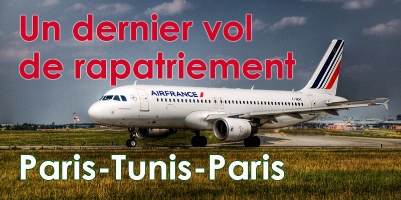 Air France: Un dernier vol de rapatriement Paris-Tunis-Paris