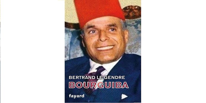 Bourguiba aux yeux de Bertrand Le Gendre