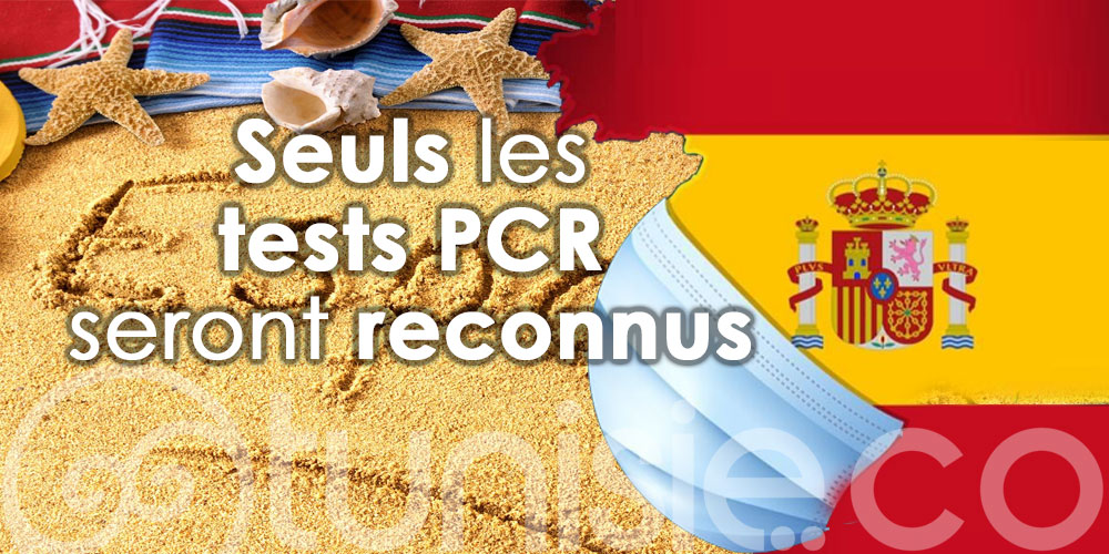 Espagne : Seuls les tests PCR seront reconnus, pas les tests antigéniques