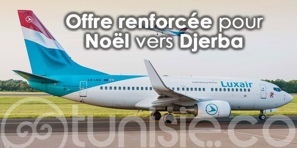 La compagnie Luxair 'renforce' son offre de vols pour Noël vers Djerba