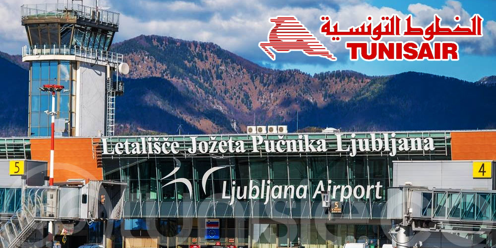 Tunisair lancera deux nouvelles liaisons vers Ljubljana-Joze Pucnik