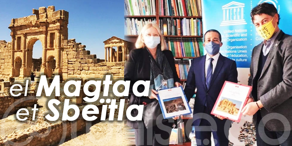 Vers l'inscription des sites d'el Magtaa et Sbeïtla au patrimoine mondial de l'UNESCO