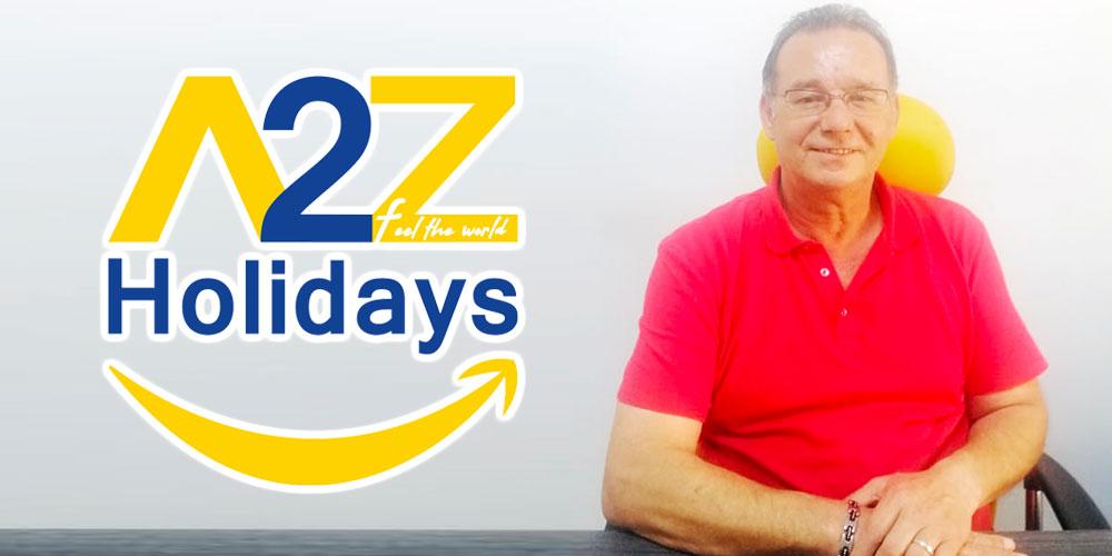 A2Z Holidays, l'experience de 32 ans pour une nouvelle vision du Tourisme en Tunisie et à l'international