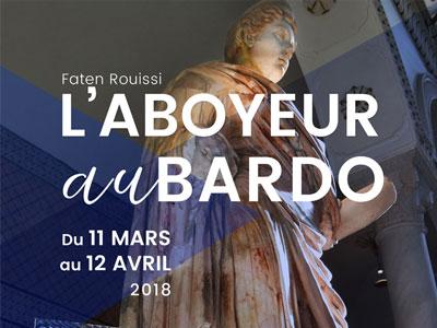 Exposition ''L'Aboyeur au Bardo'' de l'artiste Faten Rouissi au musée Bardo du 11 mars au 10 avril