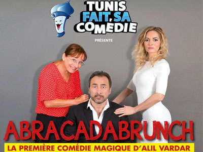 ABRACADABRUNCH la pièce événement ce jeudi 28 septembre à Tunis