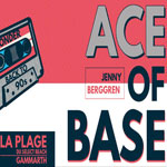Soirée avec Ace of Base le 8 Octobre au Select Beach Gammarth