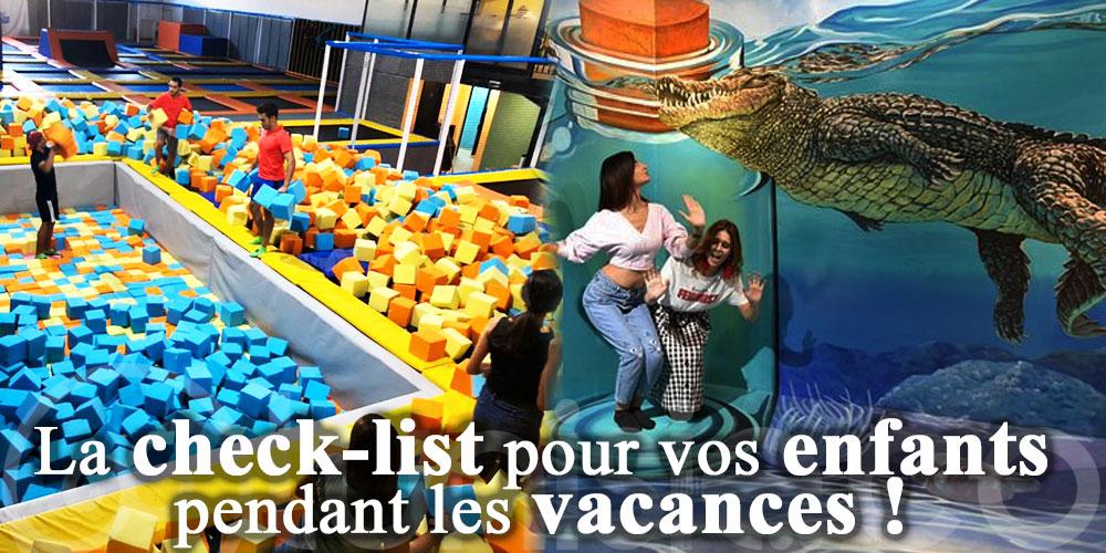 La check-list pour vos enfants pendant les vacances !