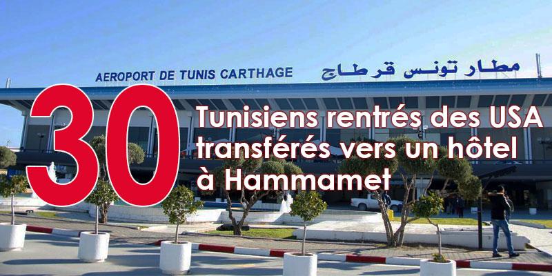 Transfert de 30 tunisiens rentrés des USA vers un hôtel à Hammamet