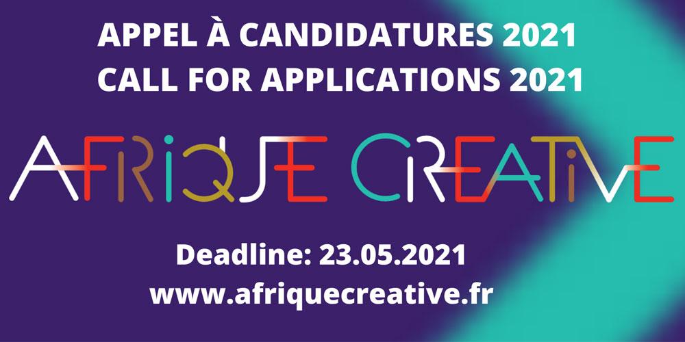 Appel à candidatures 2021 du programme ''Afrique créative'' ouvert à la Tunisie