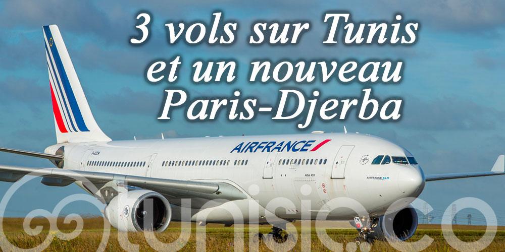 Air France : 3 vols sur Tunis et un nouveau Paris-Djerba
