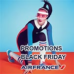 Pour le Black Friday le Tunis Paris à 300 Dt chez Air France et bien plus encore...