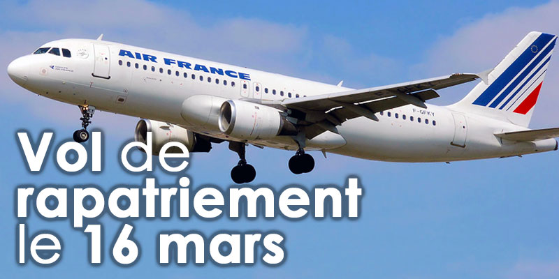 Air France met en place un vol de rapatriement le 16 mars Paris-Tunis-Paris