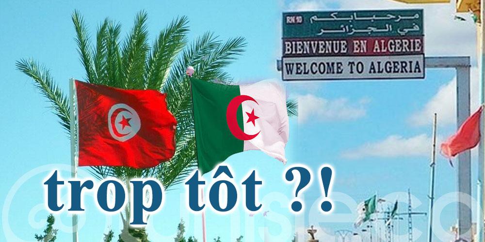 Il est « trop tôt » pour parler de la réouverture des frontières terrestres avec la Tunisie..