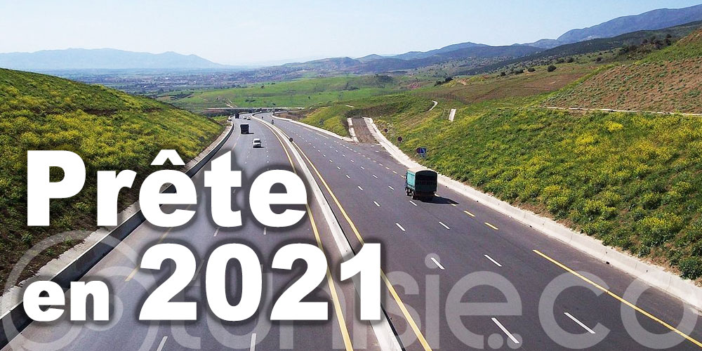 L'autoroute reliant Tunis-Alger sera prête en 2021