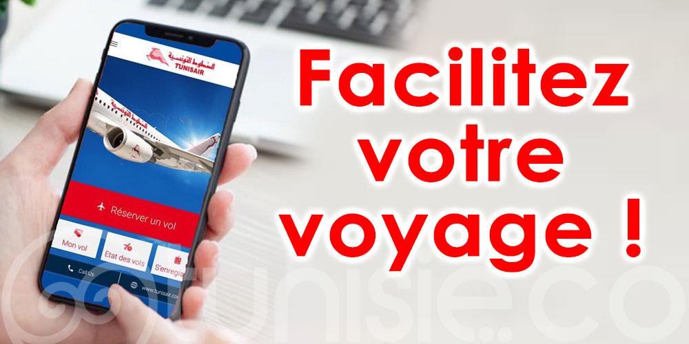 Facilitez votre voyage en utilisant l'application TUNISAIR