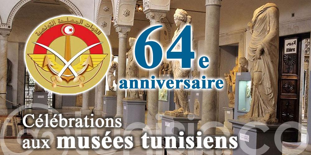 Les musées tunisiens célèbrent le 64e anniversaire de la création de l'armée nationale