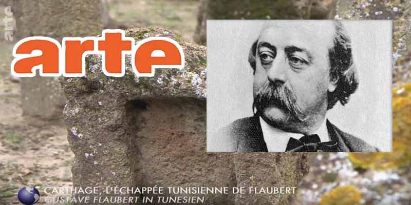 Arte retrace l'échappée tunisienne de Gustave Flaubert