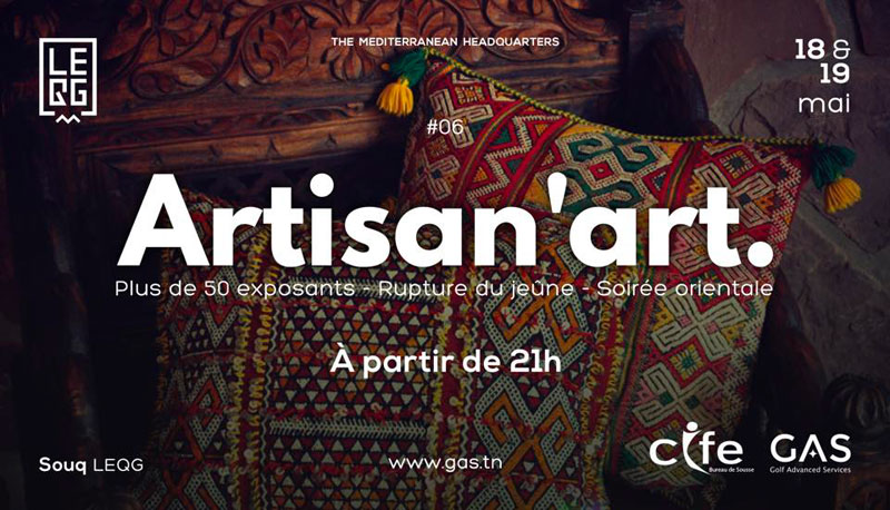 6ème édition d'Artisan'Art au LEQG Sousse les 18 et 19 Mai