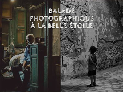 4ème édition de la Balade photographique à la belle étoile