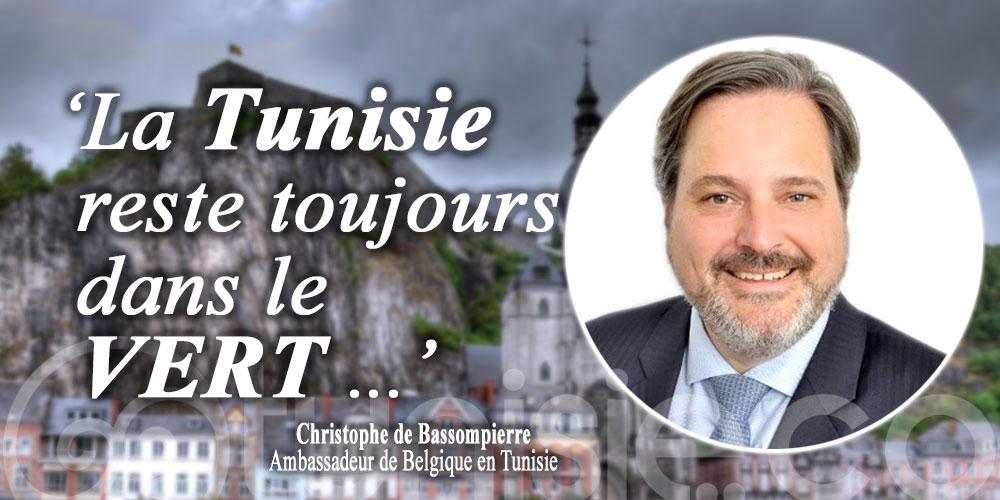Ambassadeur de Belgique : La Tunisie reste toujours dans le VERT ...