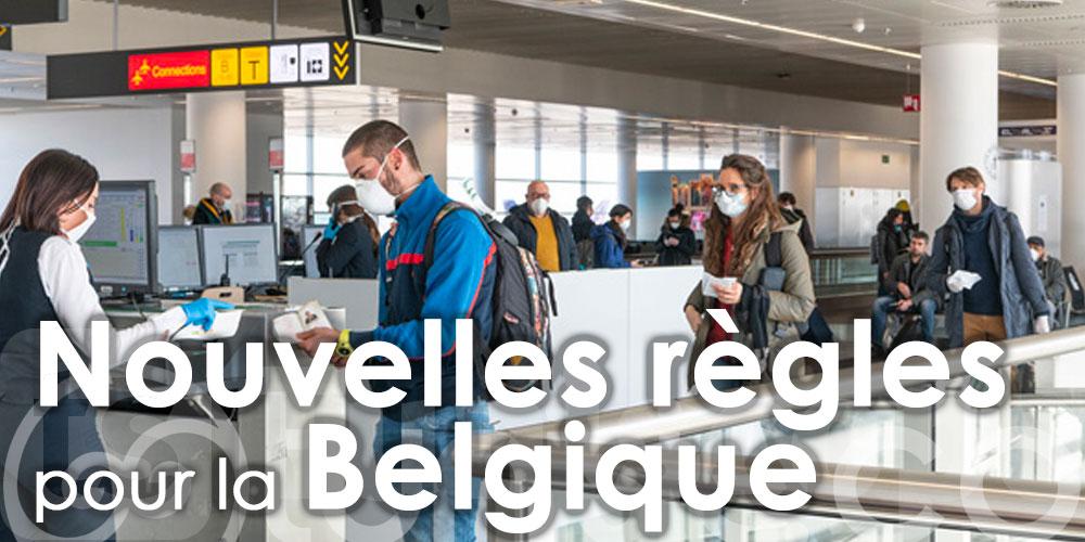 Nouvelles règles pour les voyageurs vers la Belgique