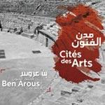 En vidéo : la ville de Ben Arous annoncée Cité des Arts 2016-2017