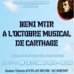BENI MTIR à l'Octobre musical de Carthage, le 29 octobre, à l'initiative de l'association ATLAS