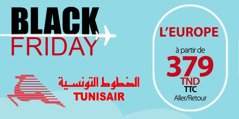 Tunisair lance son Black Friday à 379 Dt TTC