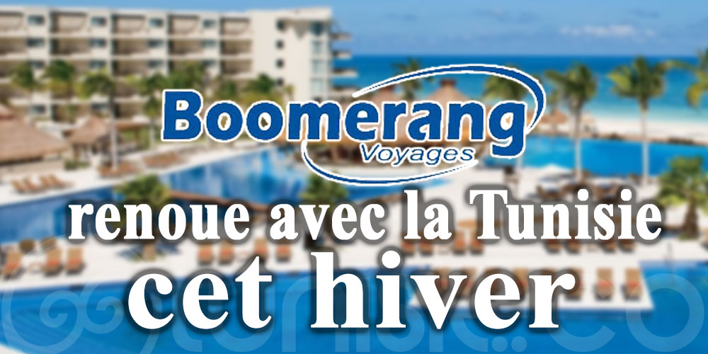 Boomerang Voyages renoue avec la Tunisie dès le 1er novembre