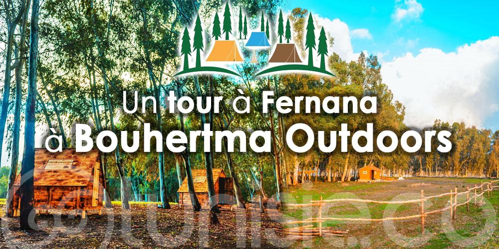 Ça vous dit un tour à Fernana, au nouveau centre écologique Bouhertma Outdoors