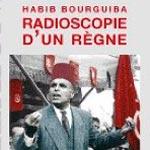 'Habib Bourguiba, radioscopie d'un règne' par Chedli Klibi samedi 25 février chez Mille Feuilles