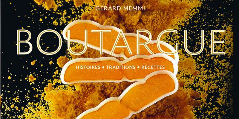 Un livre dédié à la Boutargue par le Tunisien Gérard Memmi