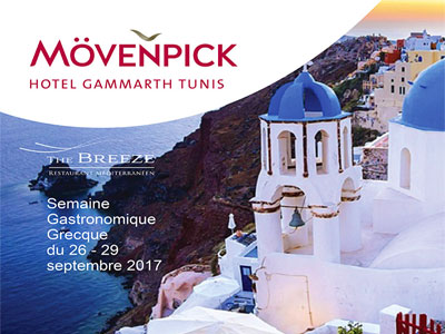 La Cuisine Grecque s'invite dans vos assiettes au restaurant The Breeze du 26 au 29 Septembre au Mövenpick Gammarth