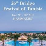 26ème Festival du Bridge de Tunisie du 21 au 28 juin 2013