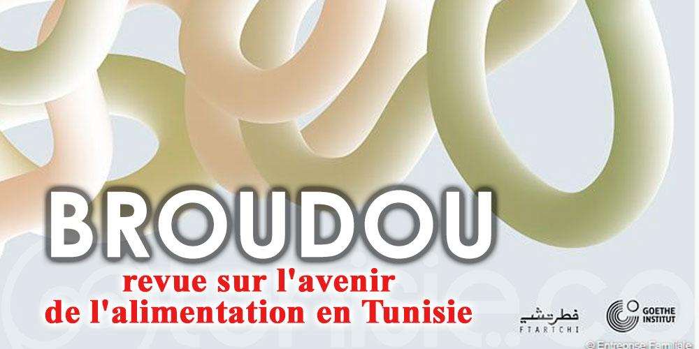 BROUDOU, une revue sur l'avenir de l'alimentation en Tunisie