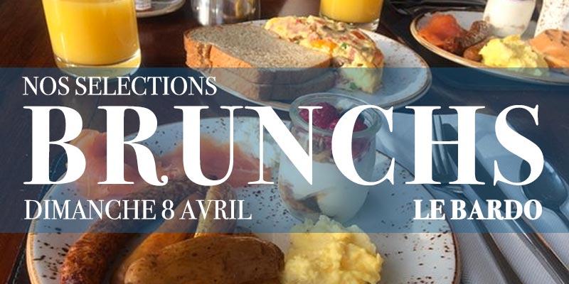 Sélection des Brunchs au Bardo pour ce dimanche 8 Avril