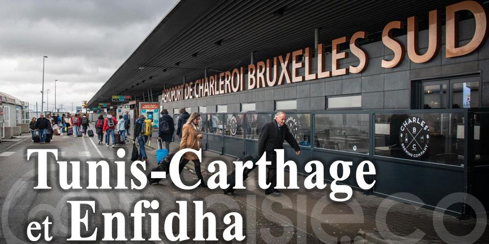 Bruxelles-Charleroi reconnecte Tunis-Carthage et Enfidha