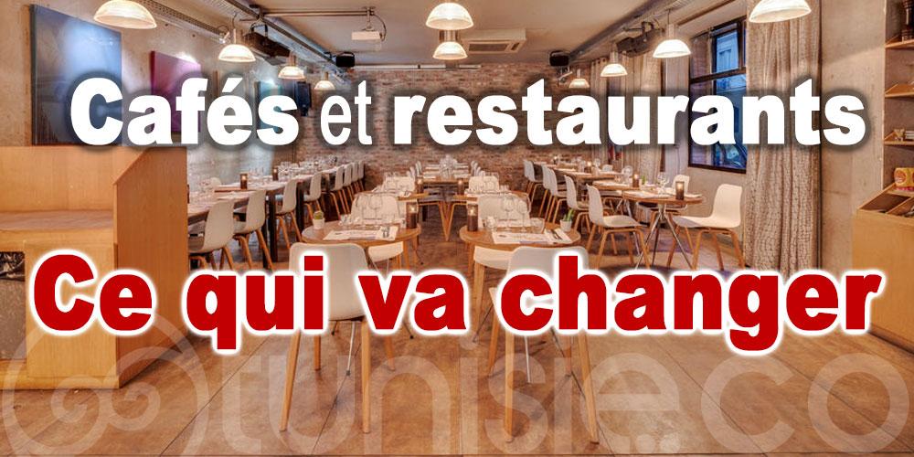 Cafés et restaurants: Ce qui va changer