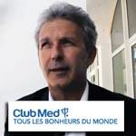 M. Patrick Calvet Directeur général Villages Europe-Afrique du Club Med