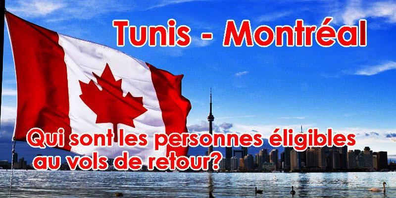 Tunis - Montréal: Qui sont les personnes éligibles au vols de retour?