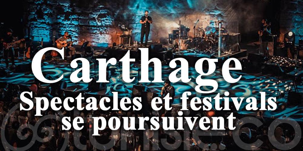 Spectacles et festivals se poursuivent à Carthage