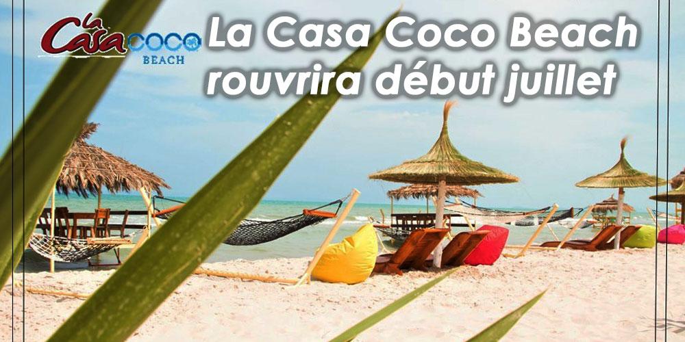 La Casa Coco Beach rouvrira début juillet