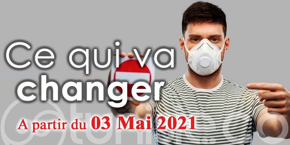 Ce qui va changer à partir de ce lundi, 03 mai 2021