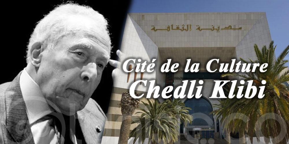 La Cité de la Culture portera le nom de Feu Chedli Klibi