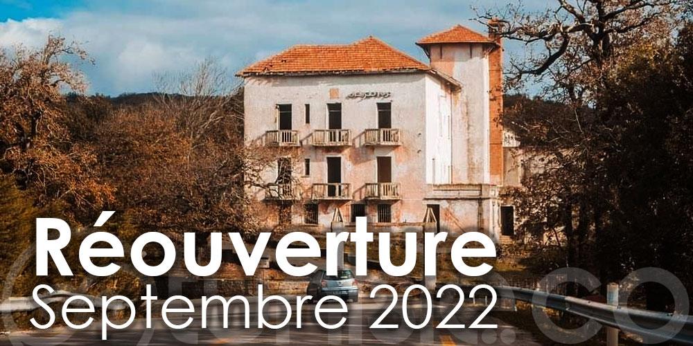 Hôtel ''Les chênes'' - Aïn Draham : Une réouverture prévue en septembre 2022
