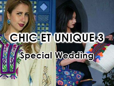 Chic et Unique 3 Special Wedding, Trois Soirées Ramadanesques du 9 au 11 juin
