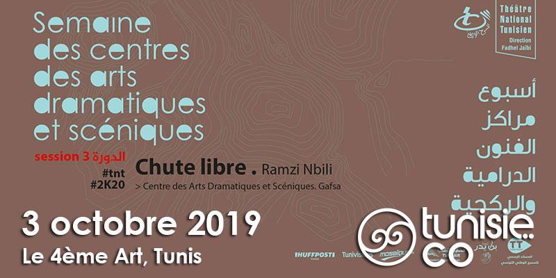 Semaine des Centres des Arts Dramatiques et Scéniques: Spectacle Chute Libre de Ramzi Nbili le 3 octobre